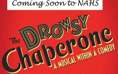 Lights, Camera, Action! The Drowsy Chaperone at NAHS