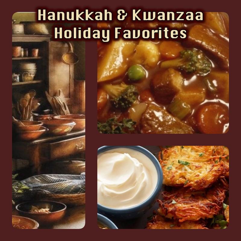 Holiday Favorites - Hanukkah and Kwanzaa